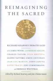 Reimagining the Sacred: Richard Kearney Debates God