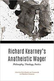 Richard Kearney's Anatheist Wager