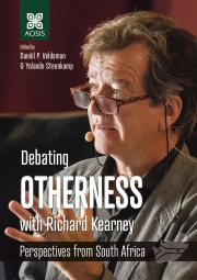 Debating Otherness with Richard Kearney: Perspectives from South Africa