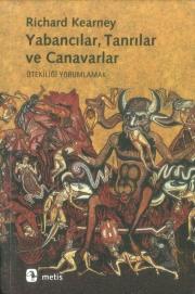 Yabancılar, Tanrılar ve Canavarlar: Ötekiliği Yorumlamak, Turkish translation of Strangers, Gods and Monsters: Interpreting Otherness